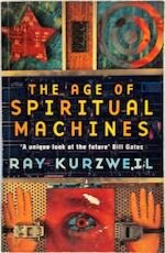 The age of spiritual machines - Ray Kurzweil (ISBN 9780753807675)