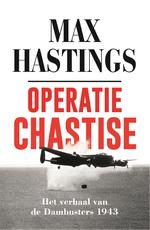 Operatie Chastise - Max Hastings (ISBN 9789048852697)