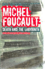 Death and the Labyrinth - Michel Foucault (ISBN 9780826493620)