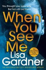 When you see me - lisa gardner (ISBN 9781529124392)