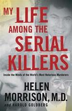 My Life Among the Serial Killers - Helen Morrison (ISBN 9780470869789)