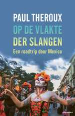 Op de vlakte der slangen - Paul Theroux (ISBN 9789045035512)