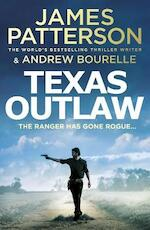 Texas outlaw - james patterson (ISBN 9781529125139)