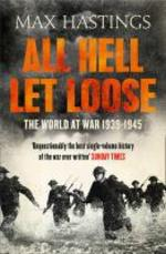 All Hell Let Loose - max hastings (ISBN 9780007450725)