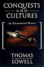 Conquests and Cultures - Thomas Sowell (ISBN 9780465013999)