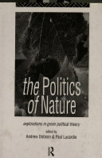 The Politics of Nature - Andrew Dobson, Paul Lucardie (ISBN 9780415085939)