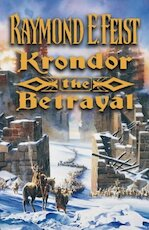 Krondor, the betrayal - Raymond E. Feist (ISBN 9780002246996)