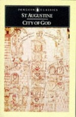Concerning The city of God against the pagans - Saint Augustine (Bishop of Hippo.) (ISBN 9780140444261)