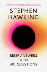 Brief Answers to the Big Questions - Stephen Hawking (ISBN 9781473695993)