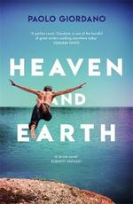 Heaven and earth - paolo giordano (ISBN 9781474612142)