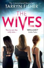 The wives - tarryn fisher (ISBN 9781848457980)