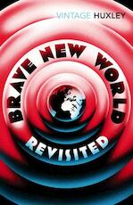 Brave New World Revisited - Aldous Huxley (ISBN 9780099458234)