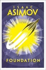 Foundation - Isaac Asimov (ISBN 9780008117498)