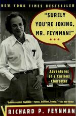 """Surely You're Joking, Mr Feynman"" - Adventures of a Curious Character - Richard P Feynman (ISBN 9780393316049)"