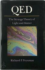 QED : The Strange Theory of Light and Matter - Richard P. Feynman (ISBN 0691083886)