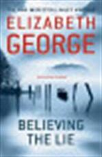 Believing the Lie - elizabeth george (ISBN 9781444730142)