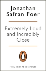 Extremely loud and incredibly close - jonathan safran foer (ISBN 9780241983805)
