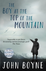 Boy at the Top of the Mountain - john boyne (ISBN 9780552573504)