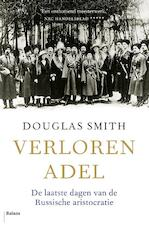 Verloren adel - Douglas Smith (ISBN 9789460036033)