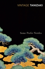 Some prefer nettles - Junichiro Tanizaki (ISBN 9780099283379)