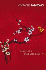 Diary of a mad old man - Junichiro Tanizaki (ISBN 9780099285199)