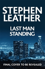 Last man standing - stephen leather (ISBN 9781473671867)