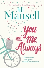 You and me, always - Jill Mansell (ISBN 9781472208873)