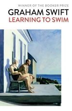 Learning to swim - graham swift (ISBN 9781471187544)