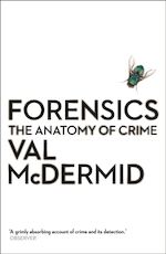 Forensics: the anatomy of crime - val mcdermid (ISBN 9781781251706)