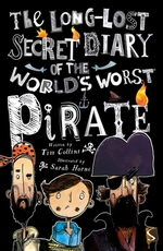 Long lost secret diary of the world's worst pirate - tim collins (ISBN 9781912006663)