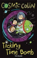 Cosmic colin: ticking time bomb - tim collins (ISBN 9781780554815)