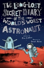 Long-lost secret diary of the world's worst astronaut - tim collins (ISBN 9781912233205)