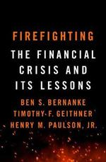 Firefighting: the financial crisis and its lessons - ben s. bernanke (ISBN 9781788163361)