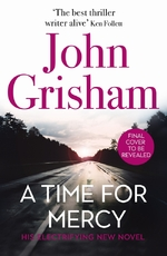 A time for mercy - john grisham (ISBN 9781529342321)