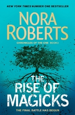 Chronicles of the one The rise of magicks - nora roberts (ISBN 9780349415031)
