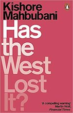 Has the West Lost It? - Kishore Mahbubani (ISBN 9780141986531)