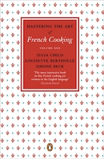 Mastering the art of french cooking: v.1