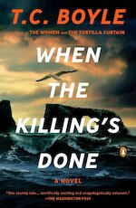 When the Killing's Done - Tom Coraghessan Boyle (ISBN 9780143120896)