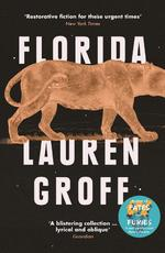 Florida - lauren groff (ISBN 9781786090461)