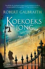 Koekoeksjong - Robert Galbraith (ISBN 9789022572115)