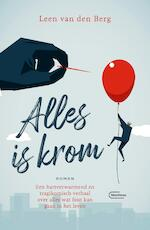 Alles is krom - Leen Van den Berg (ISBN 9789460416569)