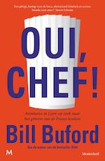 Oui, Chef! - Bill Buford (ISBN 9789029094283)