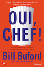 Oui, Chef! - Bill Buford (ISBN 9789402315714)