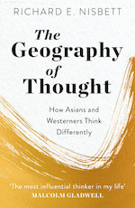 Geography of Thought - Richard E. Nisbett (ISBN 9781529309416)