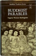 Buddhist Parables - Alex Wayman, Eugene Watson Burlingame (ISBN 9788120807389)