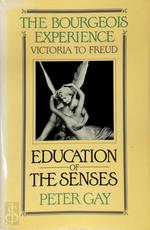 Education of the senses - Peter Gay (ISBN 9780195037289)