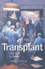 Transplant - From Myth to Reality - Nicholas L Tilney (ISBN 9780300099638)