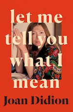 Let me tell you what i mean - Joan Didion (ISBN 9780008451752)