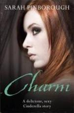 Charm - Sarah Pinborough (ISBN 9780575093034)