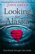 Looking for Alaska - John Green (ISBN 9780007424832)